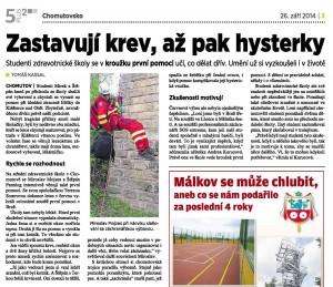 Zastavují krev, až pak hysterky, Chomutovsko, září 2014